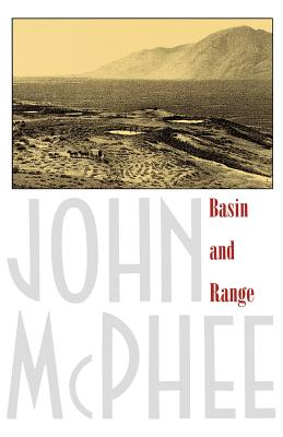 Basin and Range By McPhee, John A.